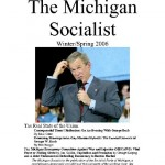 The Michigan Socialist – Winter/Spring 2006